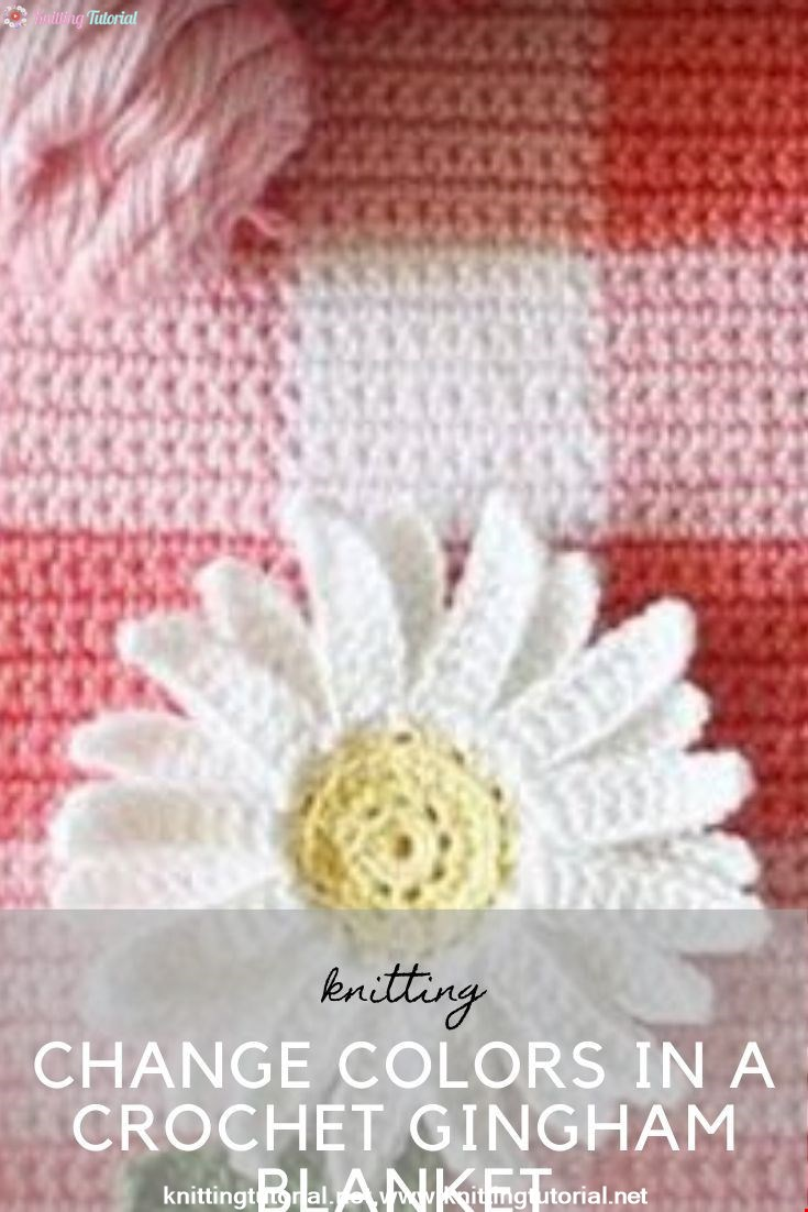 How to Start and Change Colors in a Crochet Gingham Blanket