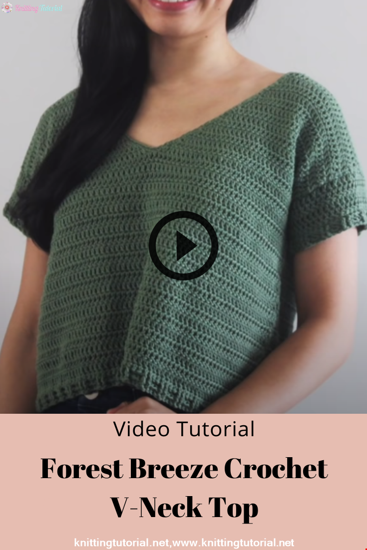 Forest Breeze Crochet V-Neck Top Tutorial