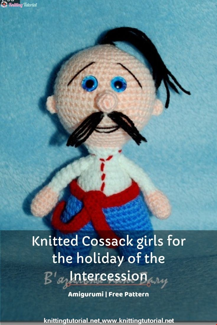 Knitted Cossack girls for the holiday of the Intercession