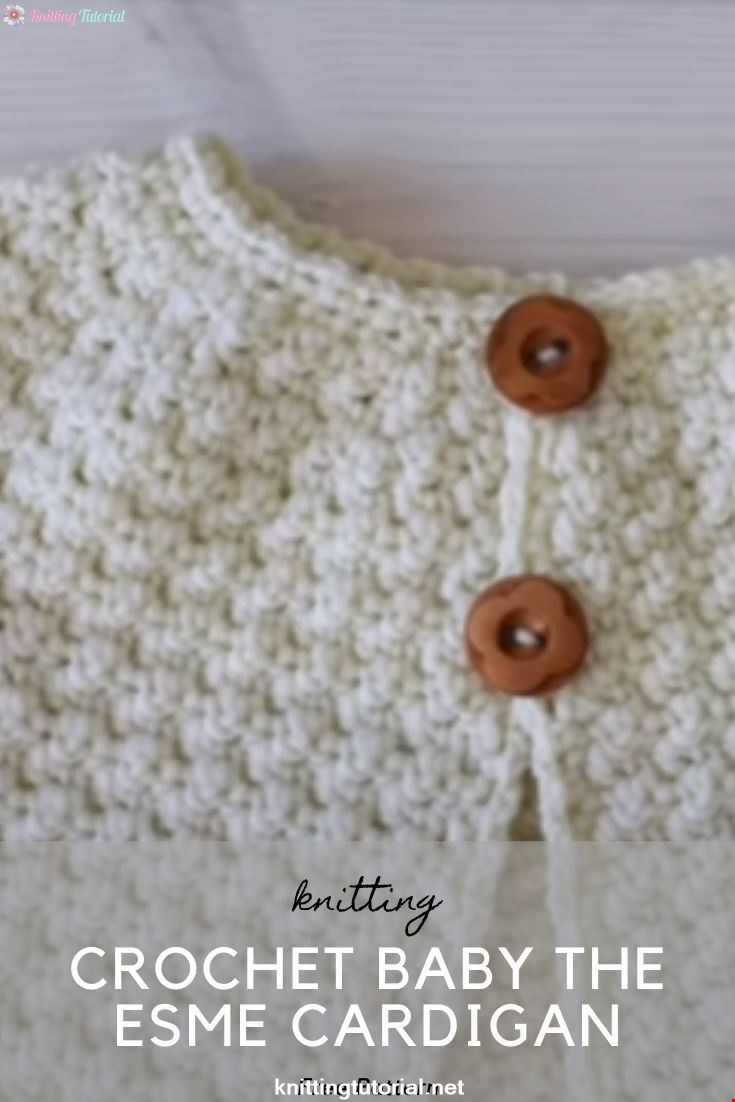Crochet Baby The Esme Cardigan