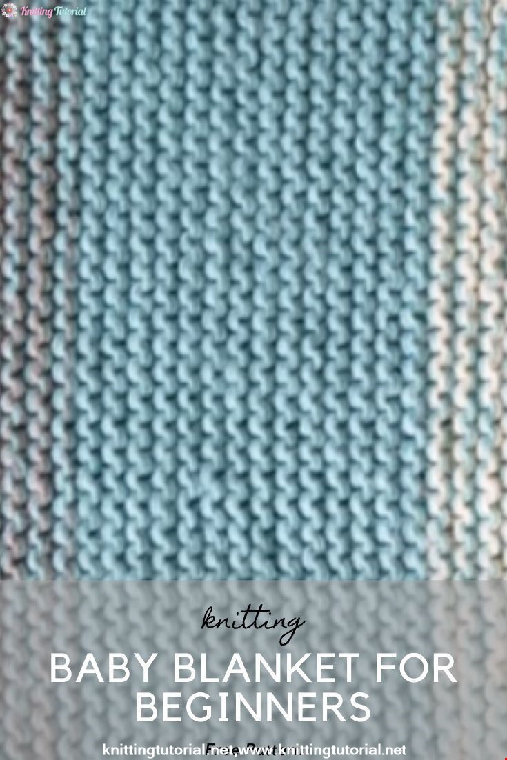 Baby Blanket For Beginners