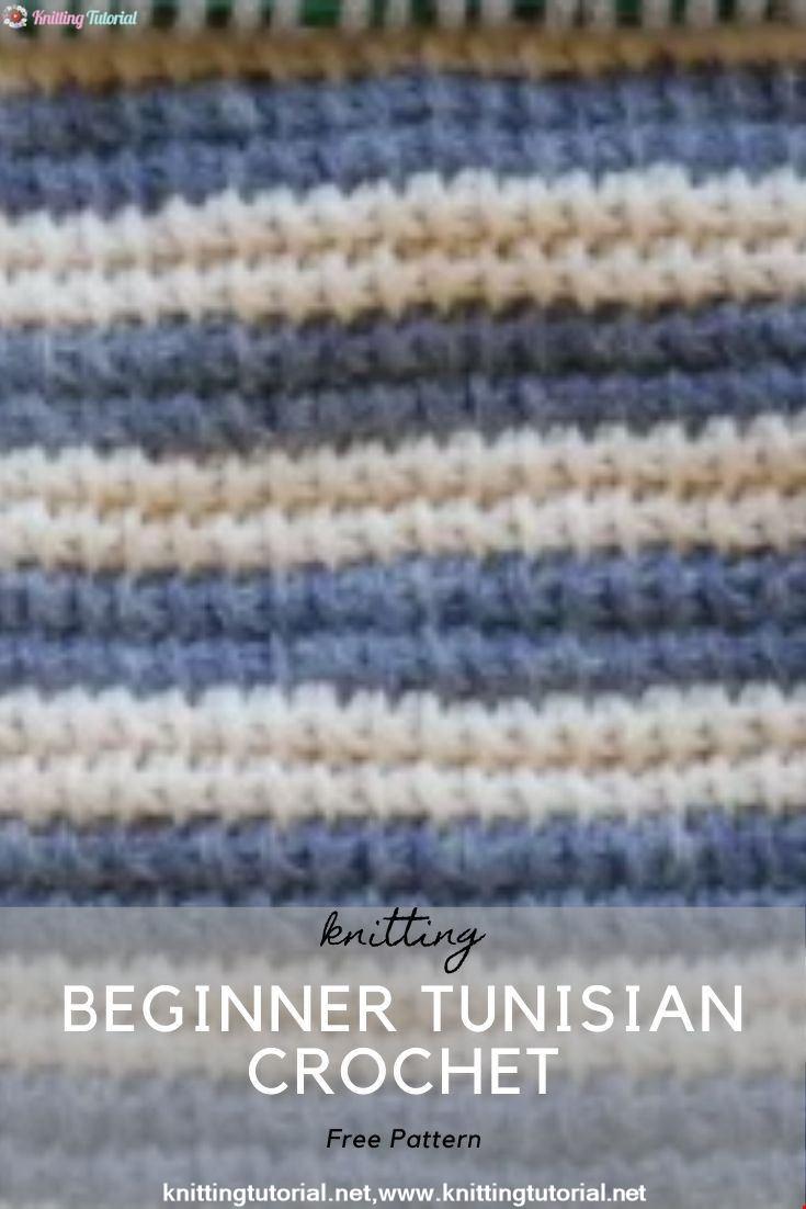 Beginner Tunisian Crochet
