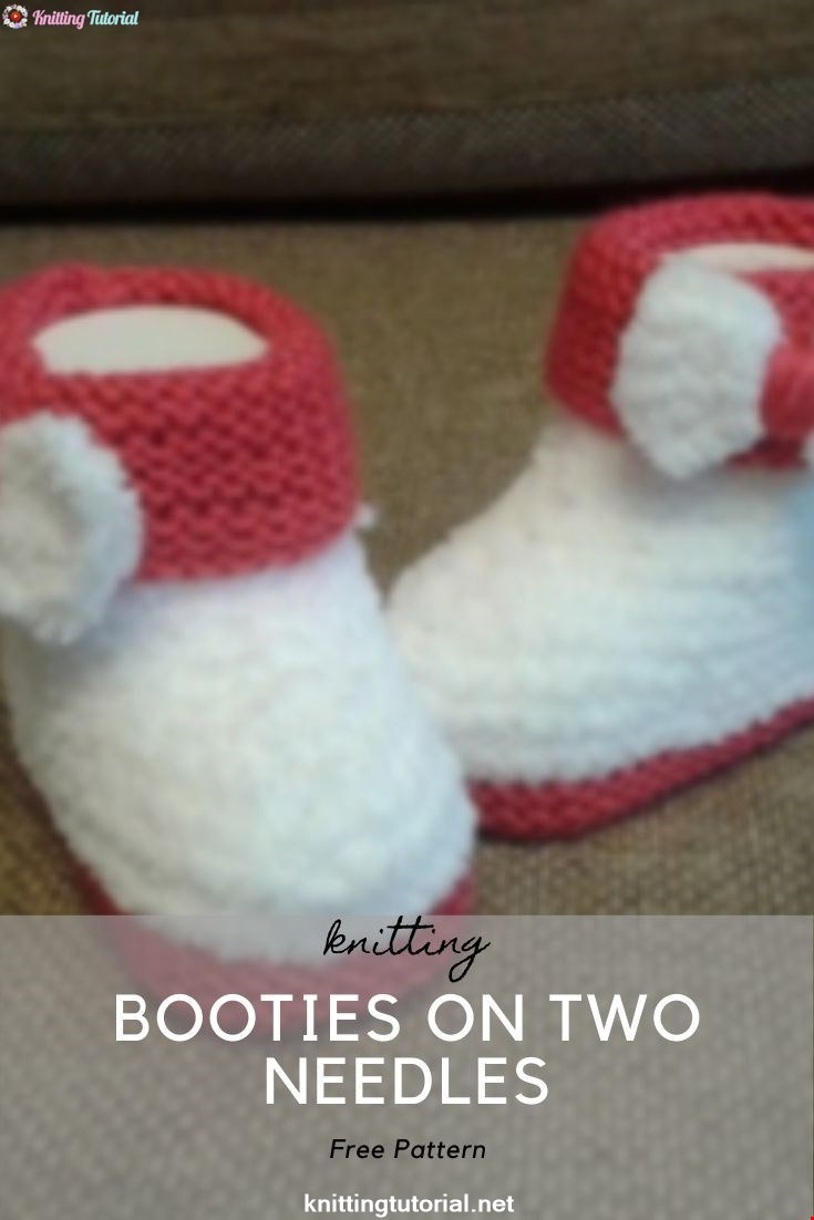 Booties On Two Needles